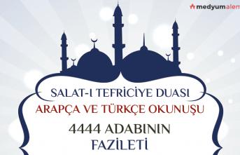 4444 Salat-ı Tefriciye Nasıl okunur, Fazileti, Etkisi ve Tesiri nedir?